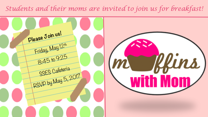 Muffins with Mom at SSES!